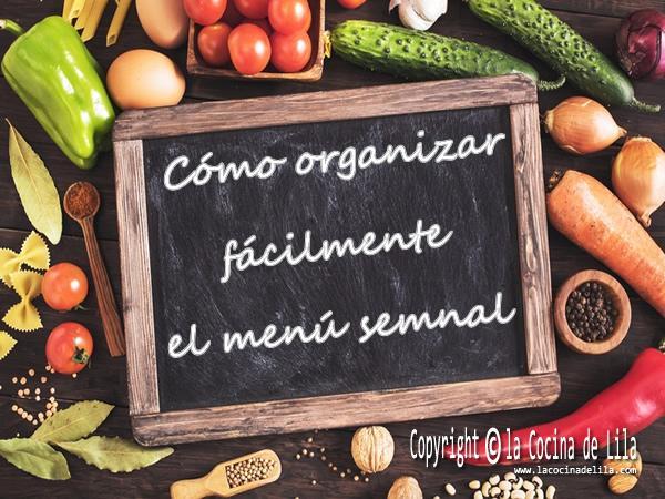 Cómo organizar el menú semanal